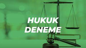 Hukuk Deneme Sınavı